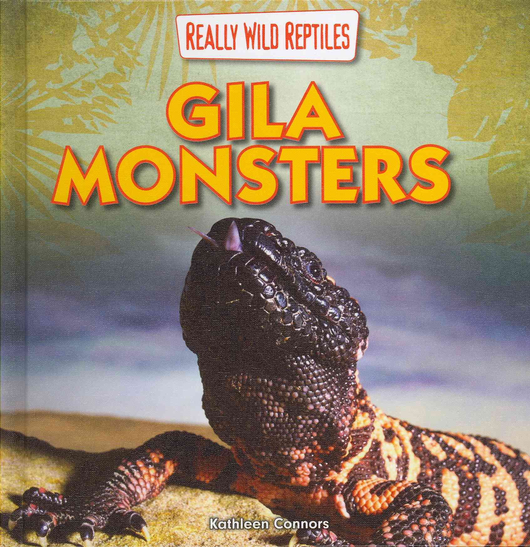 Gila Monsters By Connors, Kathleen