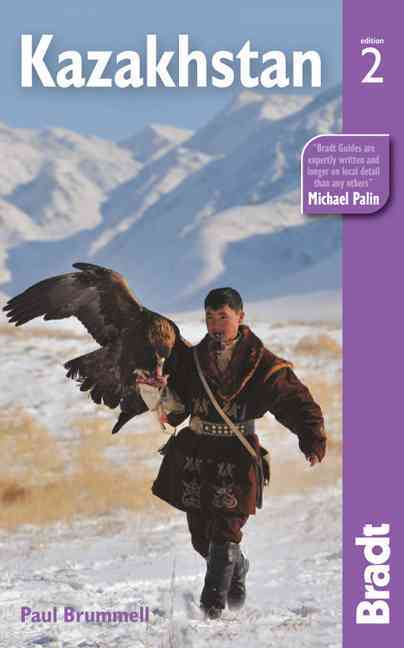 Bradt Kazakhstan By Brummell, Paul